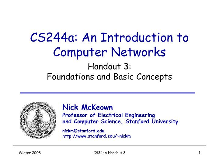 Cs244a an introduction to computer networks