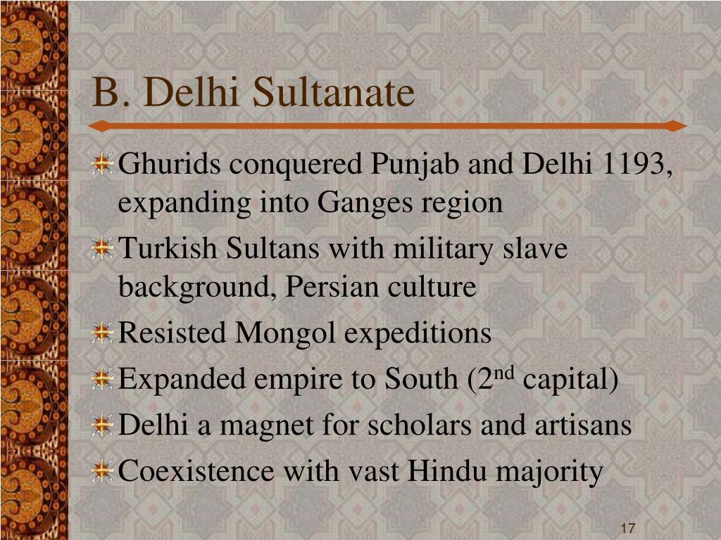 B. Delhi Sultanate