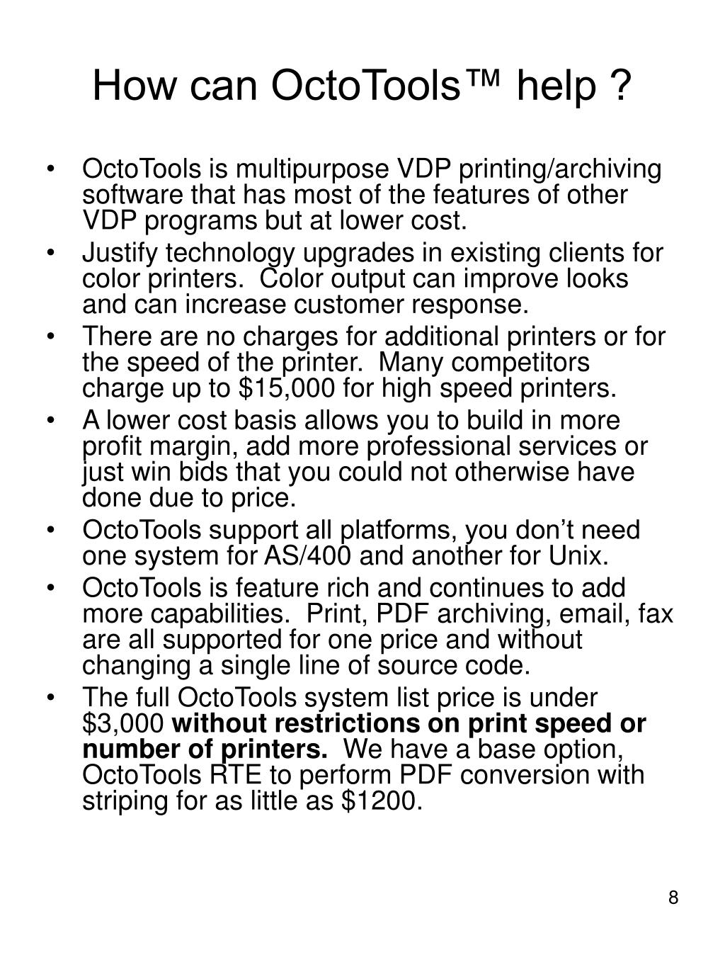 How can OctoTools™ help ?