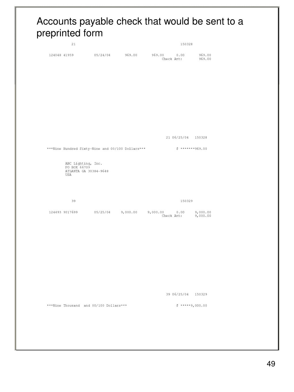 Accounts payable check that would be sent to a preprinted form