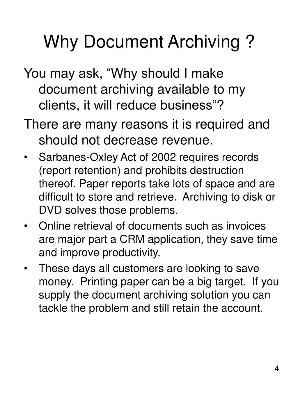 Why Document Archiving ?