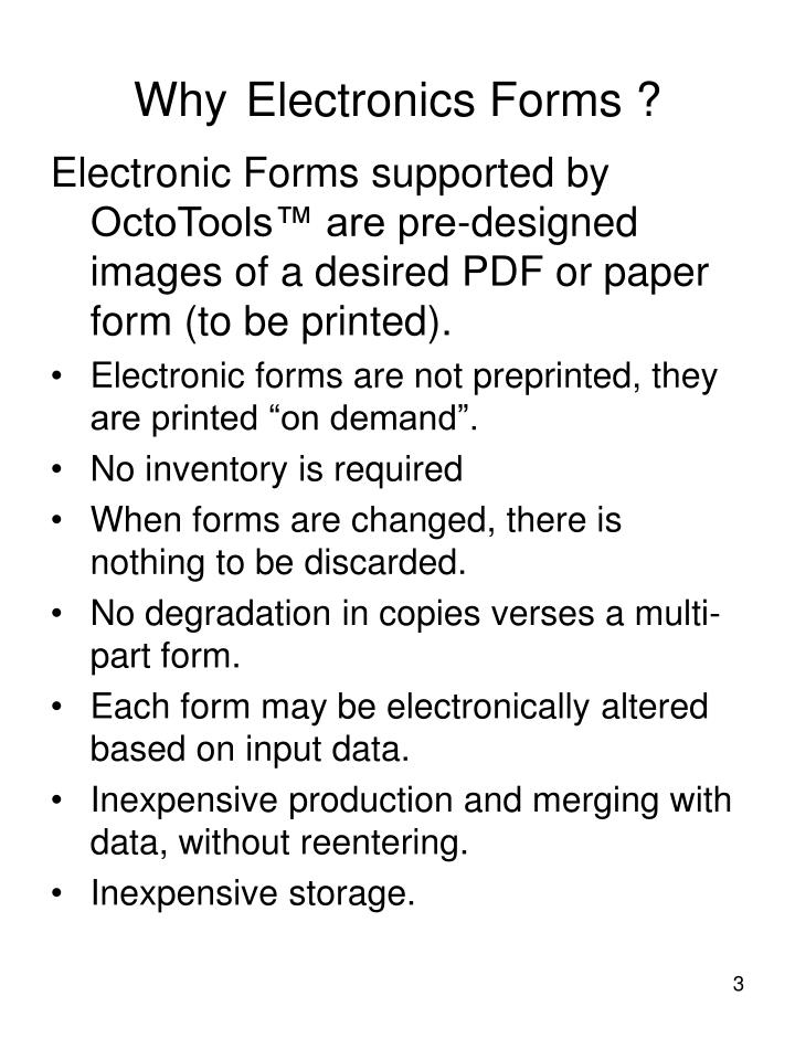 Why electronics forms