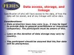 data access storage and linkage