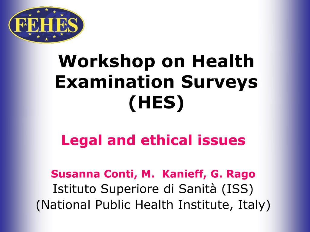 workshop on health examination surveys hes l.