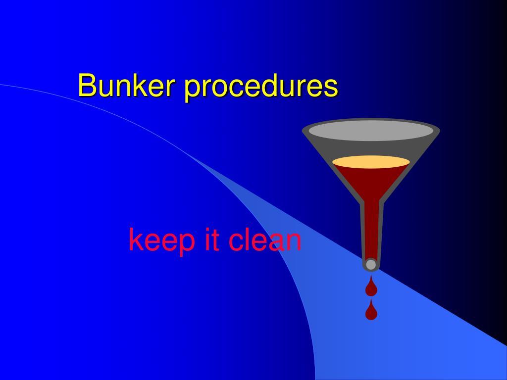 bunker procedures l.