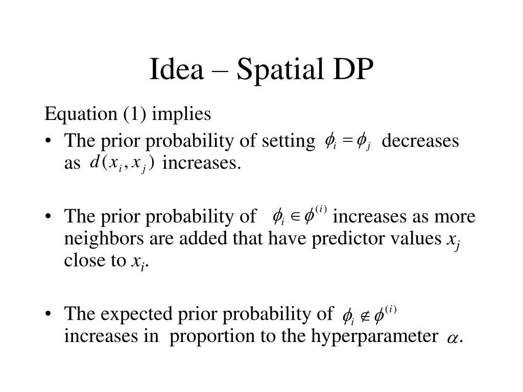 Idea – Spatial DP