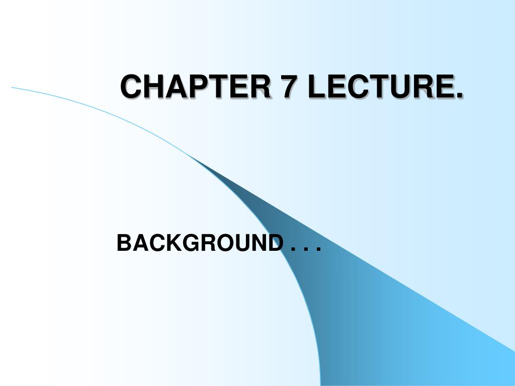 chapter 7 lecture l.