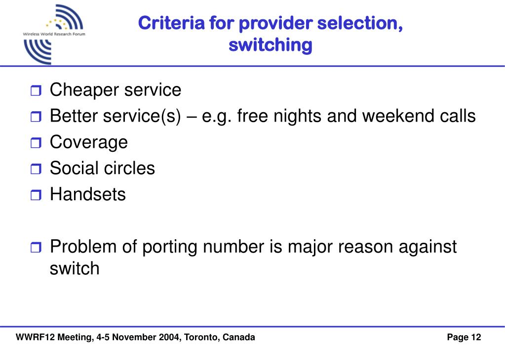 Criteria for provider selection,  switching
