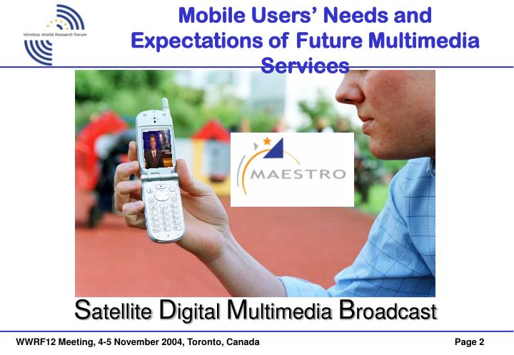 Mobile users needs and expectations of future multimedia services