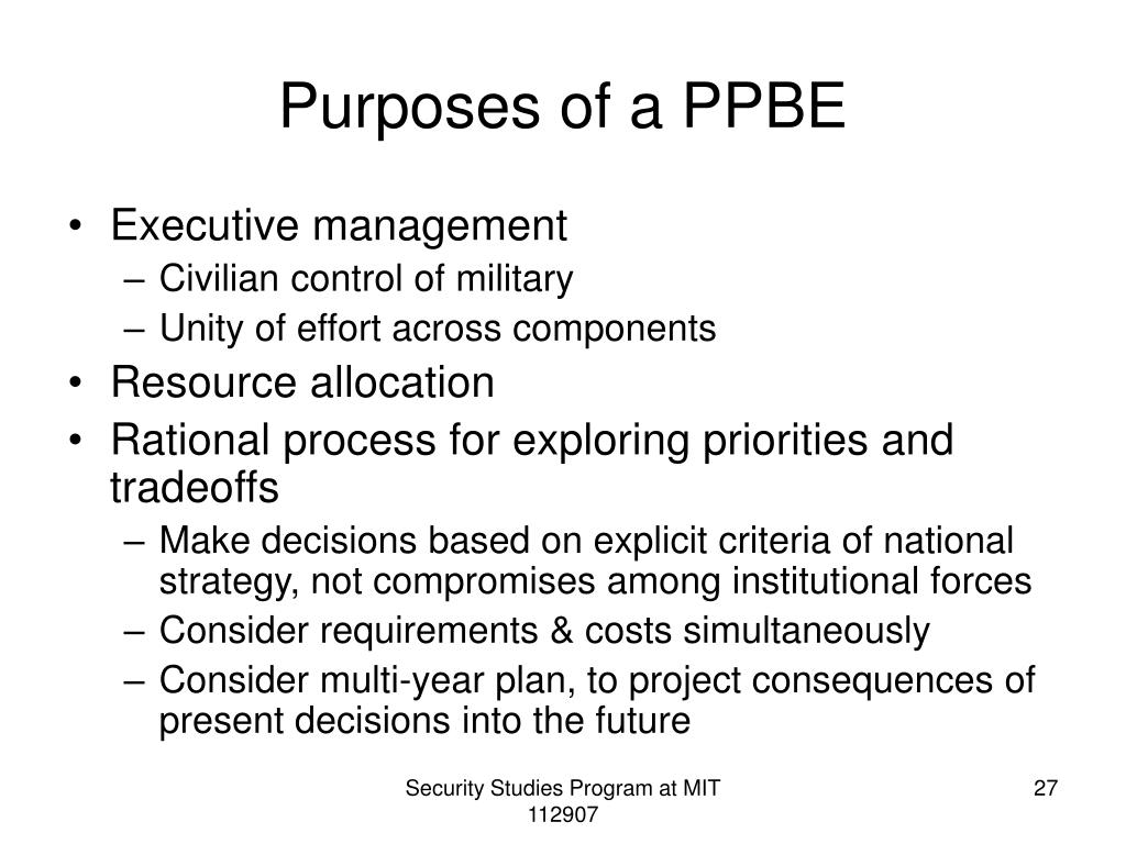 Purposes of a PPBE