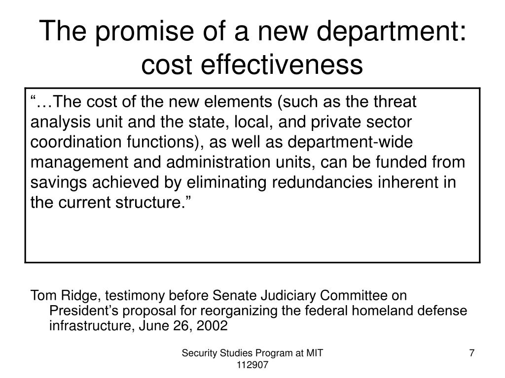 The promise of a new department: cost effectiveness