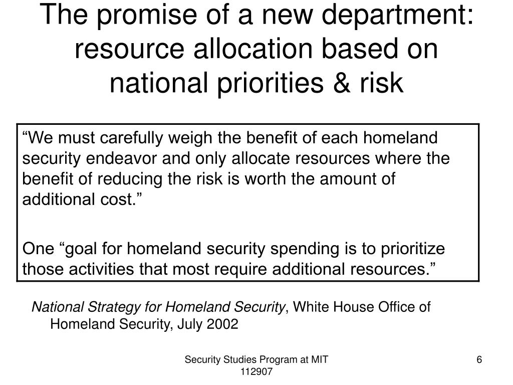 The promise of a new department: resource allocation based on national priorities & risk