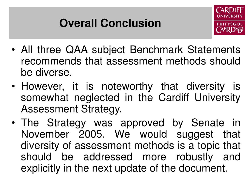 All three QAA subject Benchmark Statements recommends that assessment methods should be diverse.