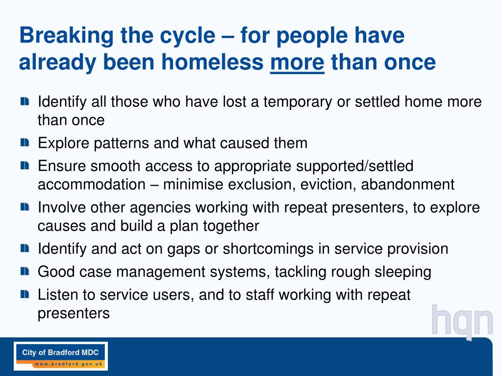 Breaking the cycle – for people have already been homeless