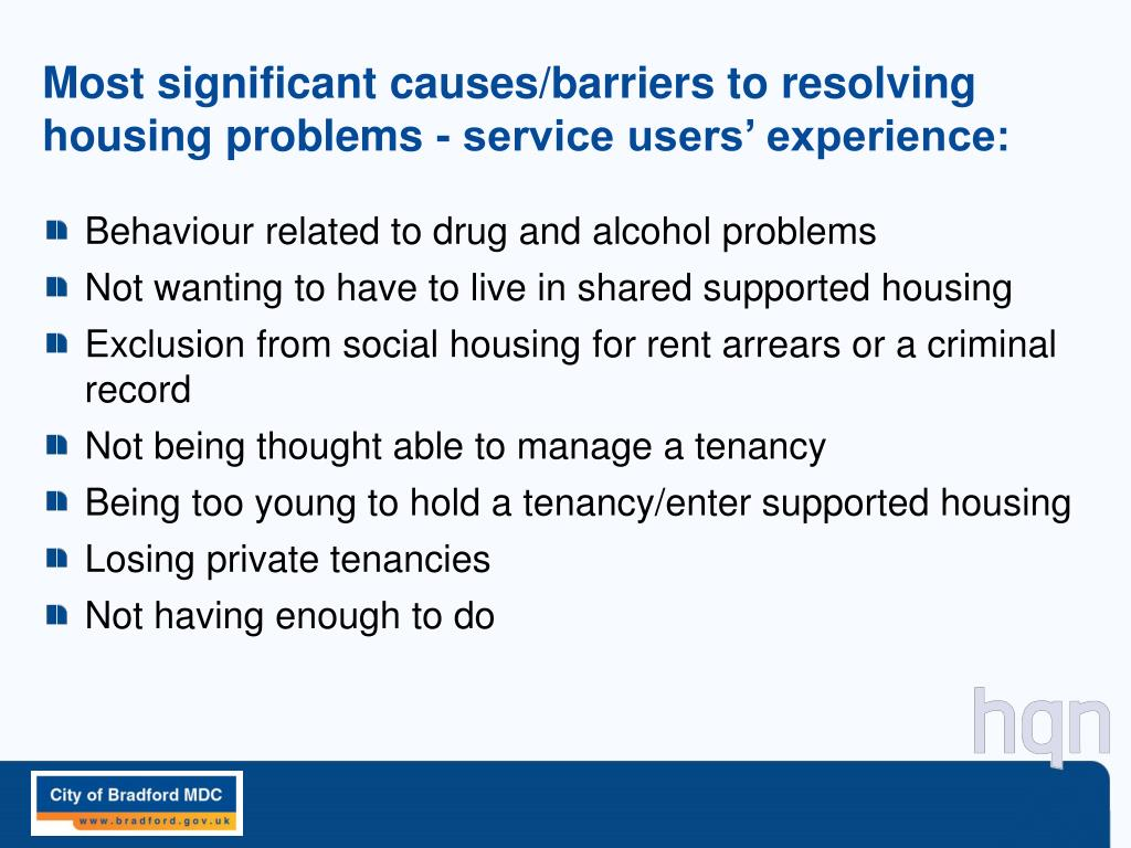 Most significant causes/barriers to resolving housing problems - service users' experience: