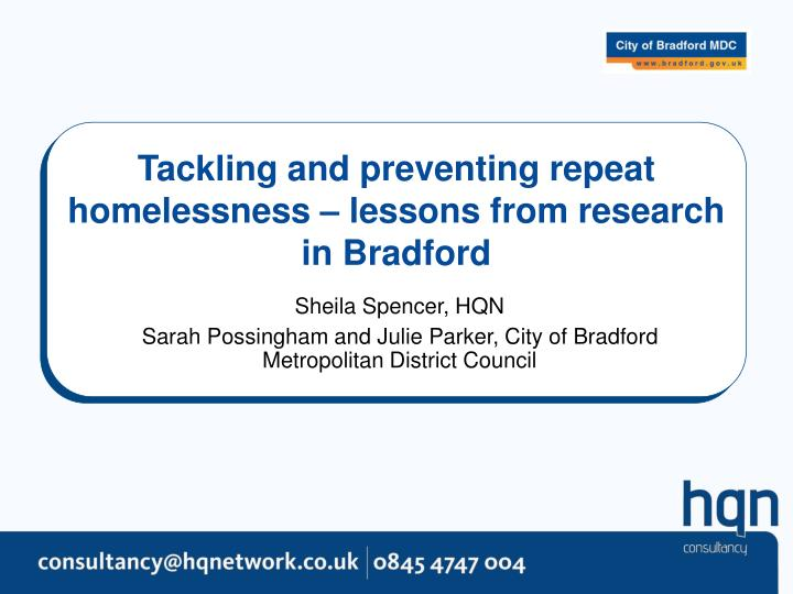 Tackling and preventing repeat homelessness lessons from research in bradford