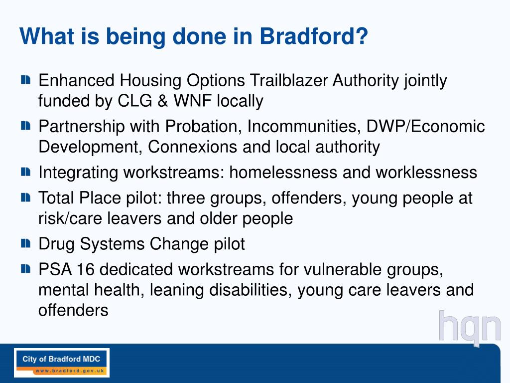 What is being done in Bradford?
