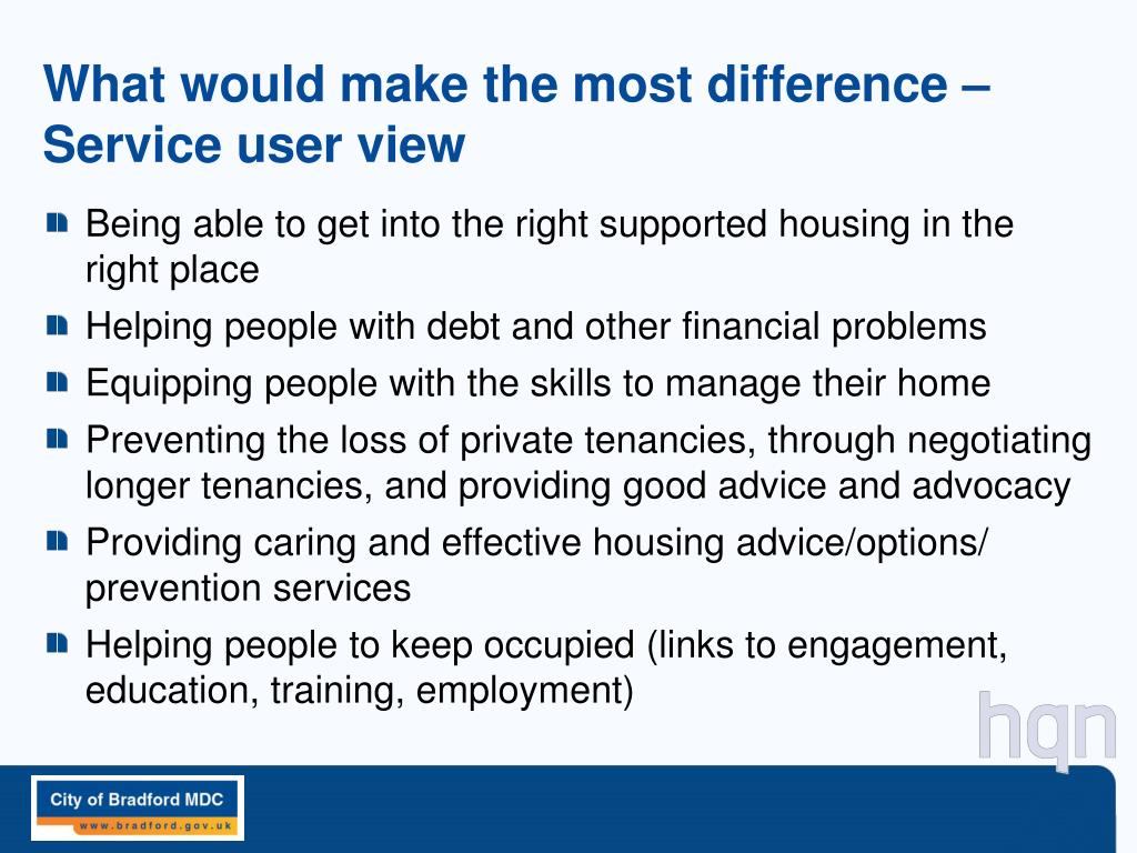 What would make the most difference – Service user view