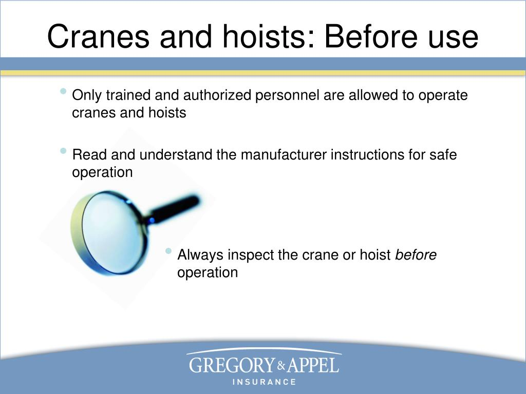 Cranes and hoists: Before use