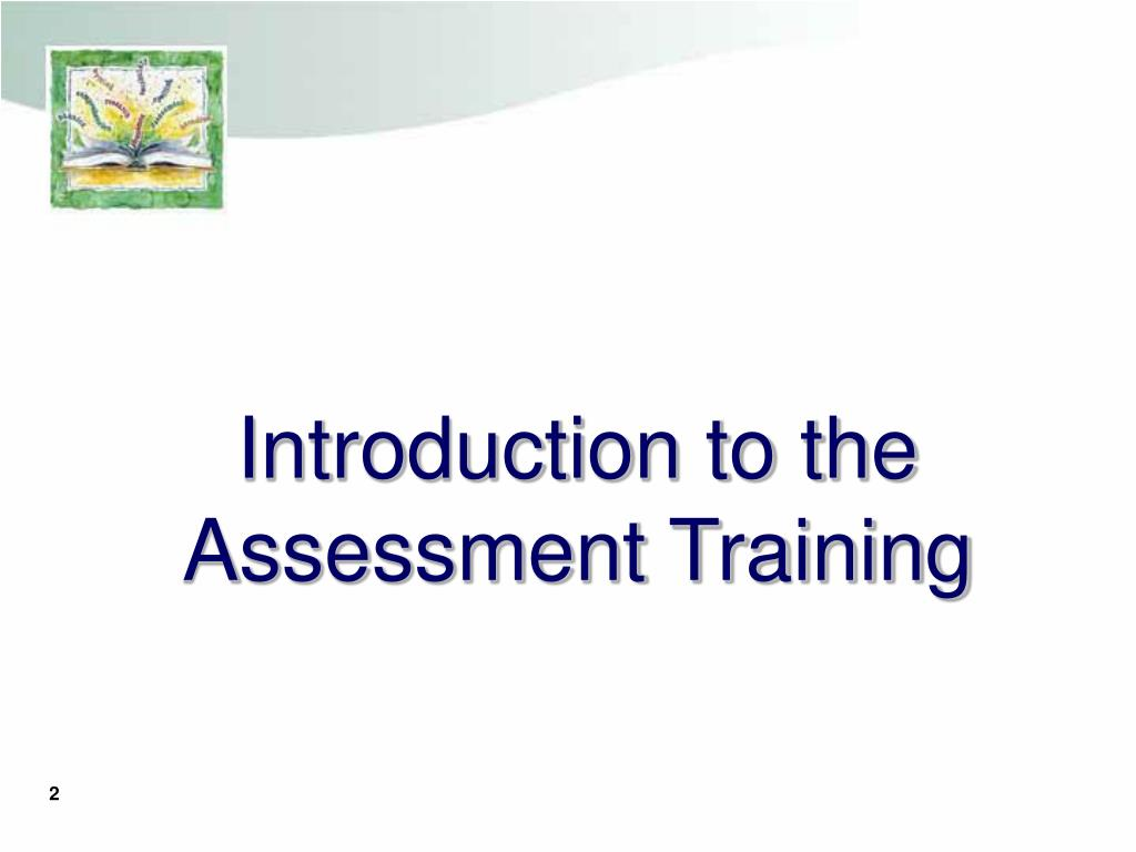 Introduction to the Assessment Training