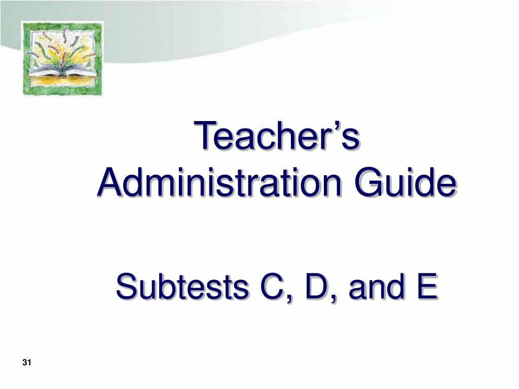 Teacher's Administration Guide