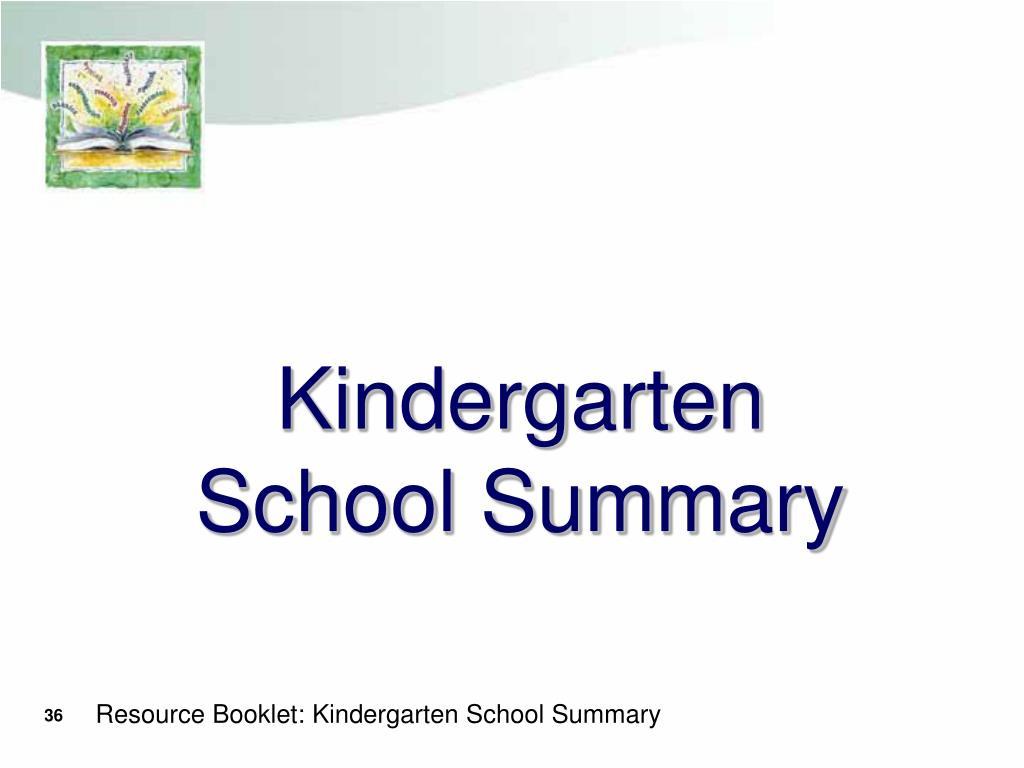 Kindergarten School Summary