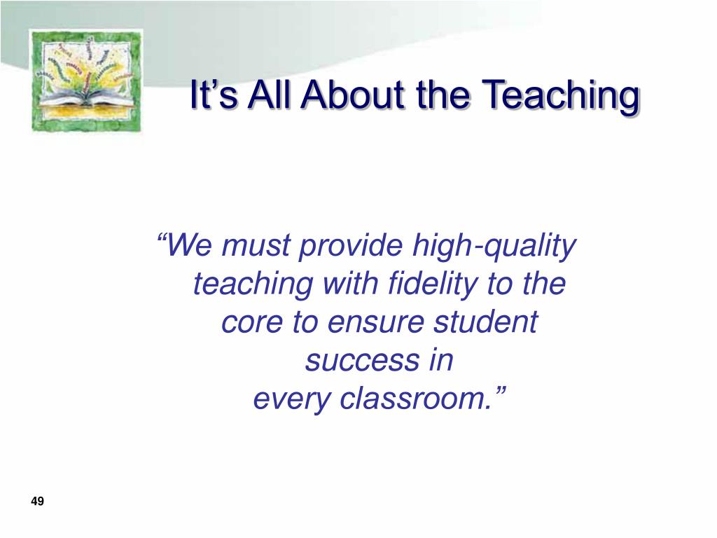 It's All About the Teaching