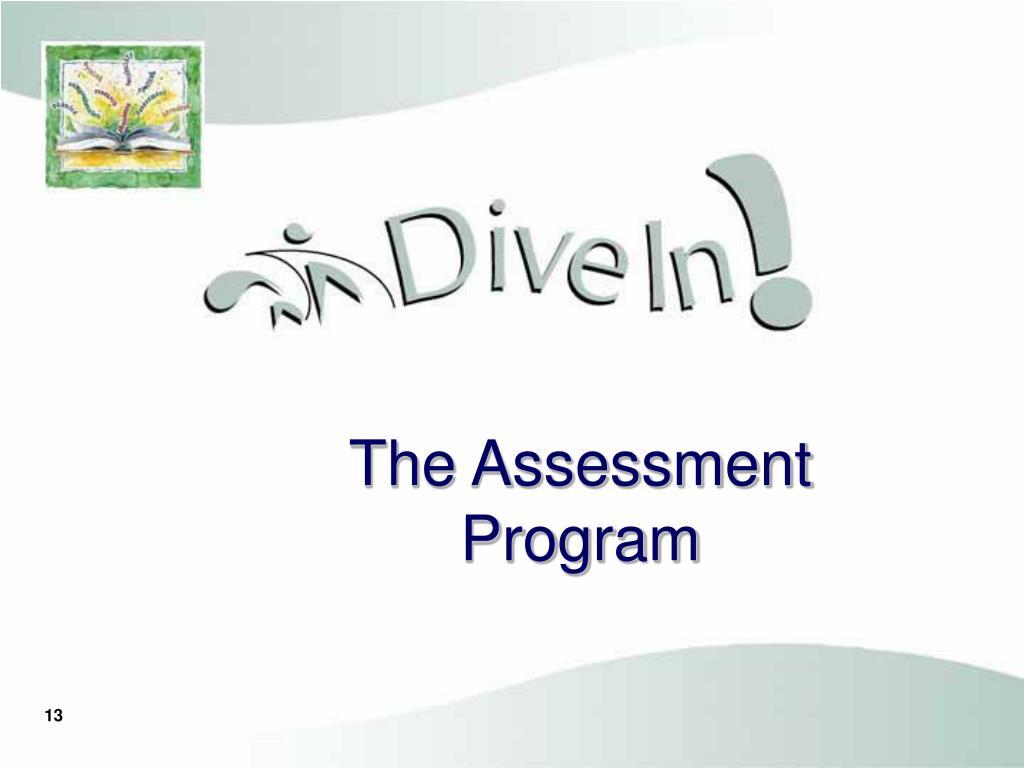 The Assessment Program