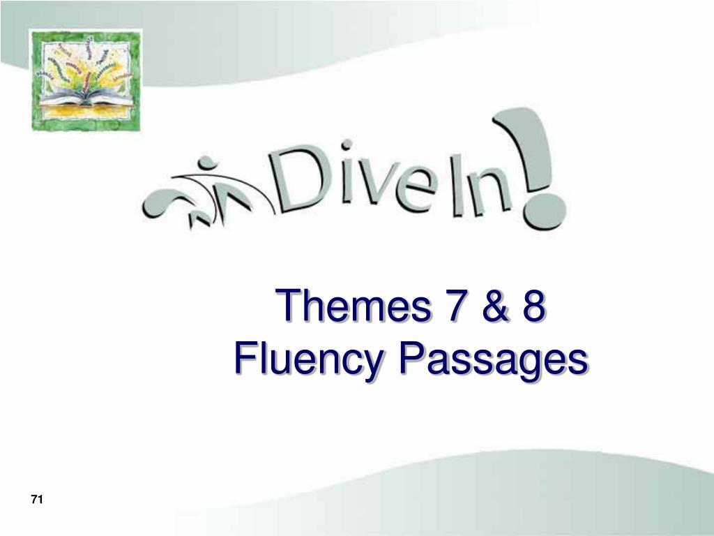 Themes 7 & 8