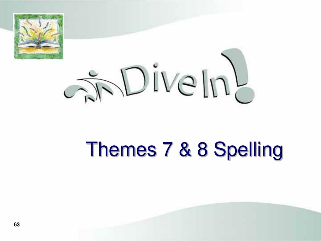 Themes 7 & 8 Spelling