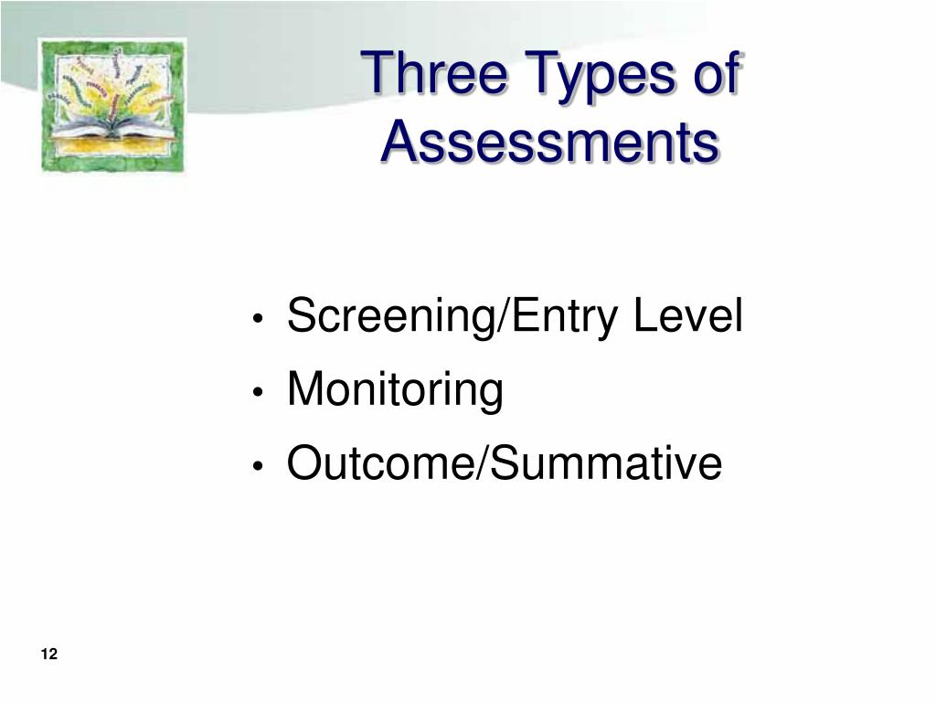 Three Types of Assessments