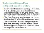 tunku abdul rahman putra in the book leaders of malaya