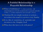 a faithful relationship is a prayerful relationship