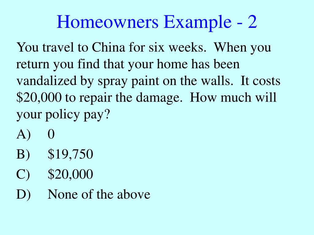 Homeowners Example - 2