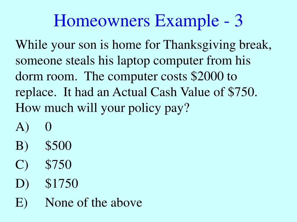Homeowners Example - 3