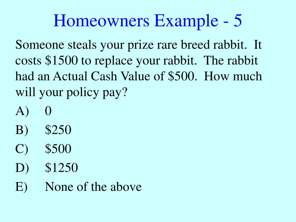 Homeowners Example - 5