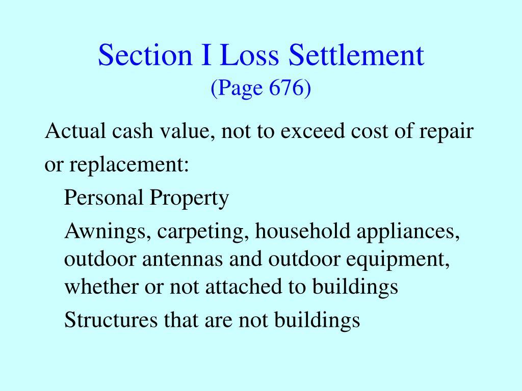 Section I Loss Settlement