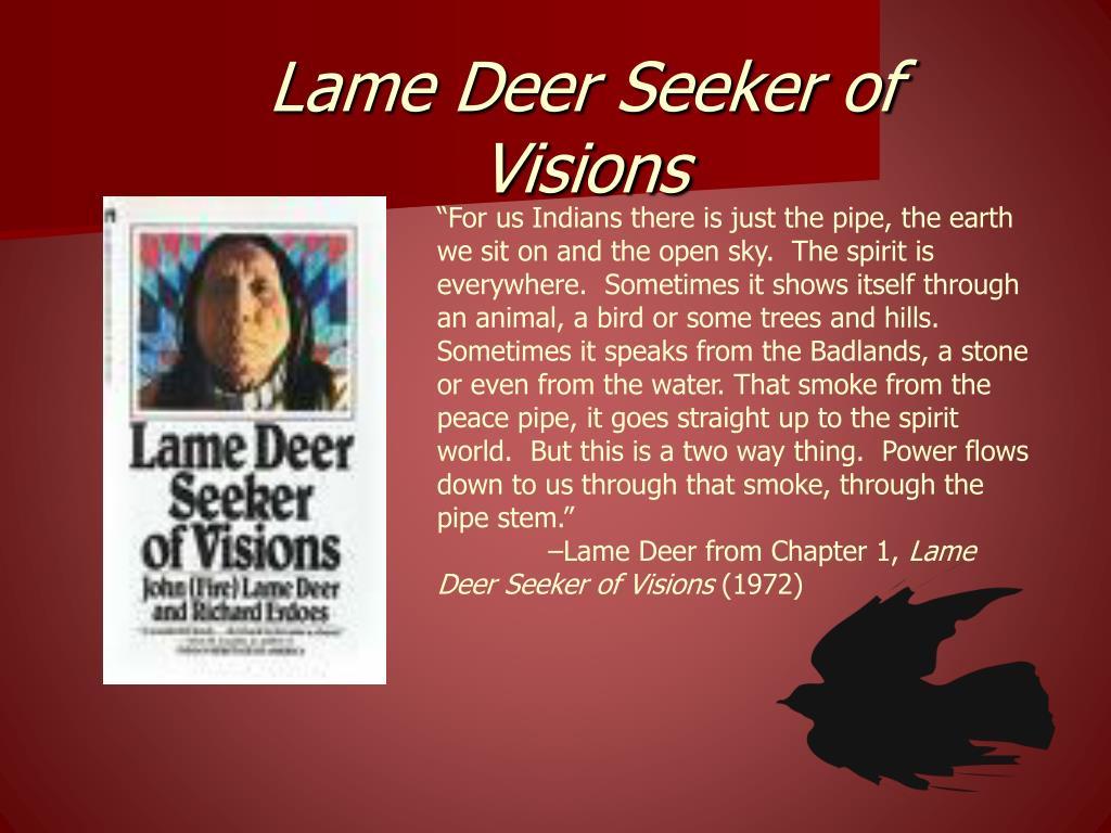 Lame Deer Seeker of Visions