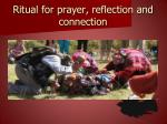 ritual for prayer reflection and connection