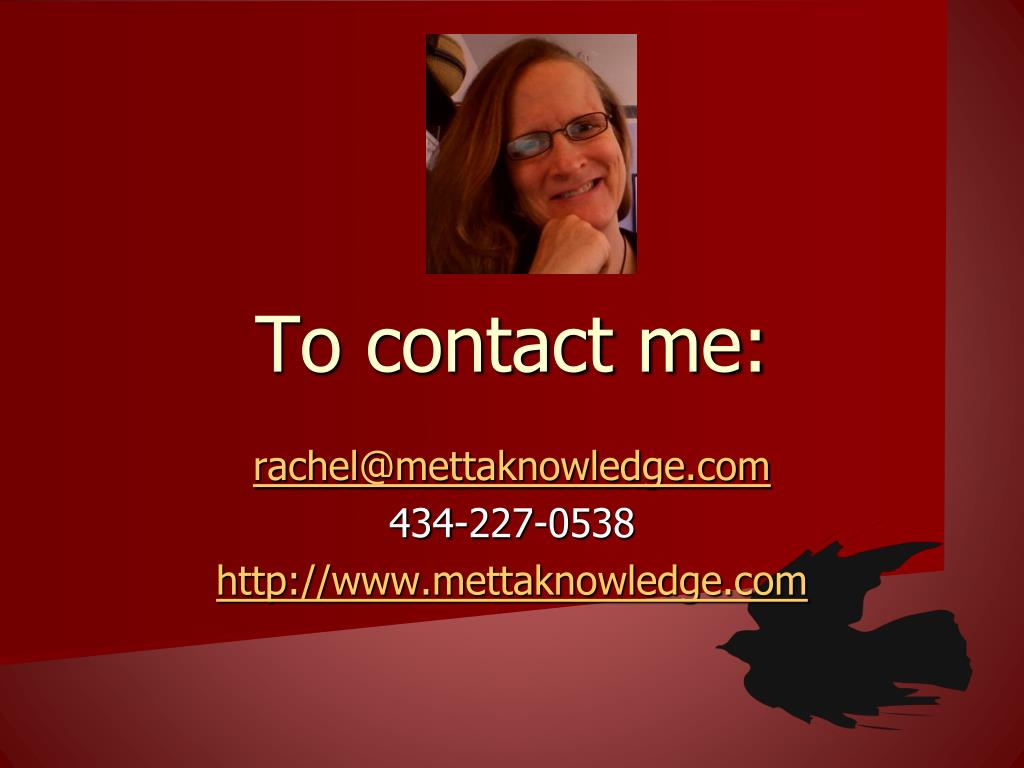 To contact me: