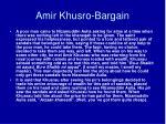 amir khusro bargain