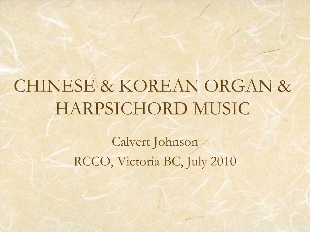 chinese korean organ harpsichord music l.