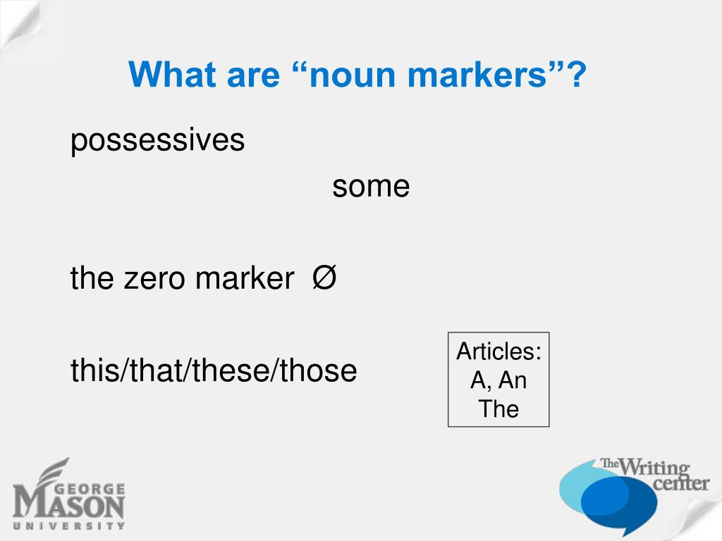 """What are """"noun markers""""?"""
