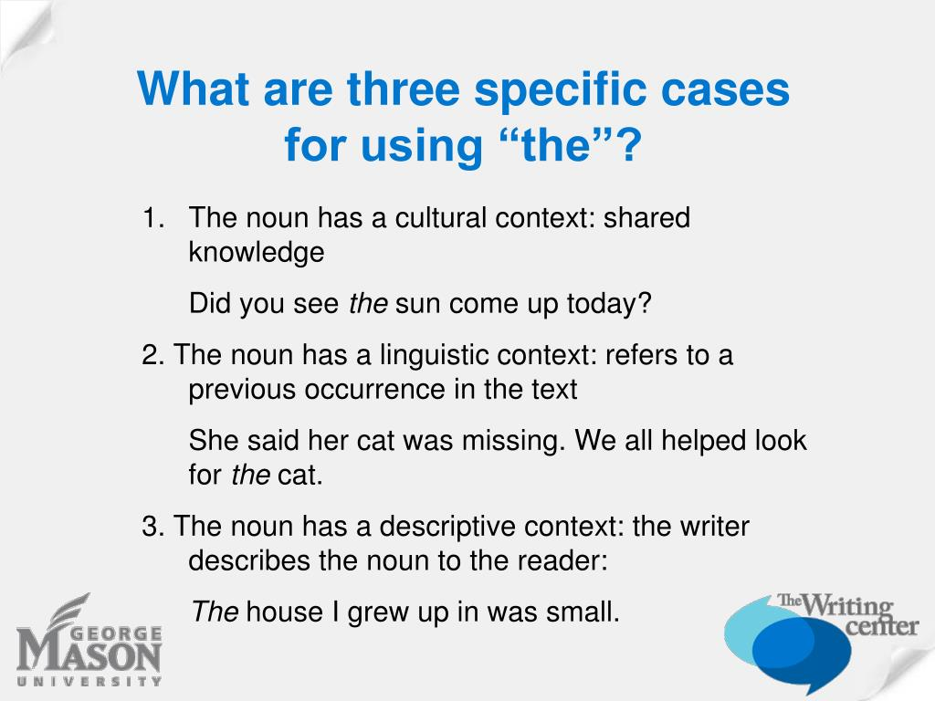 """What are three specific cases for using """"the""""?"""