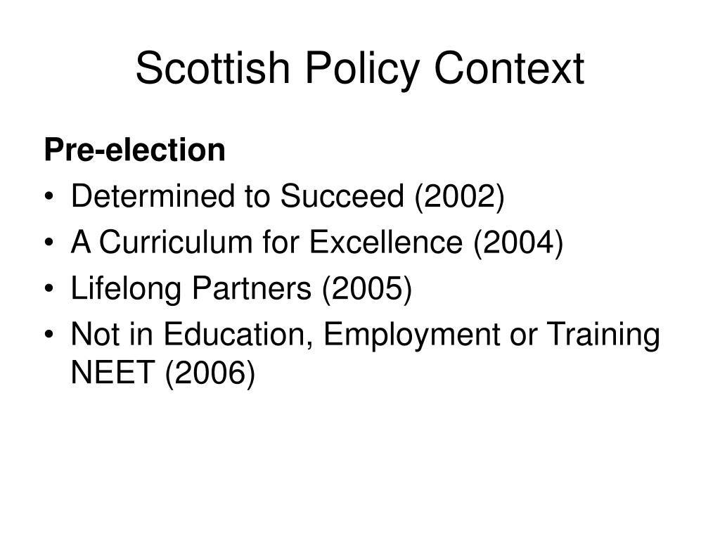 Scottish Policy Context