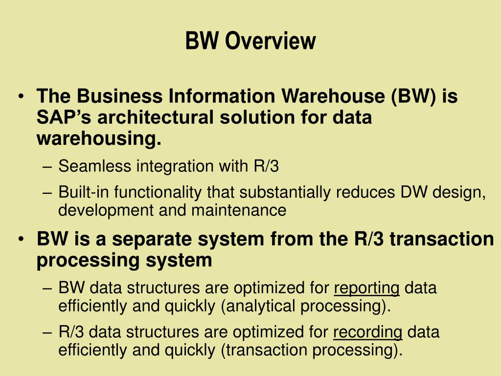 BW Overview