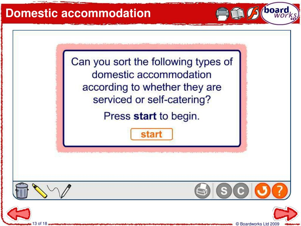 Domestic accommodation