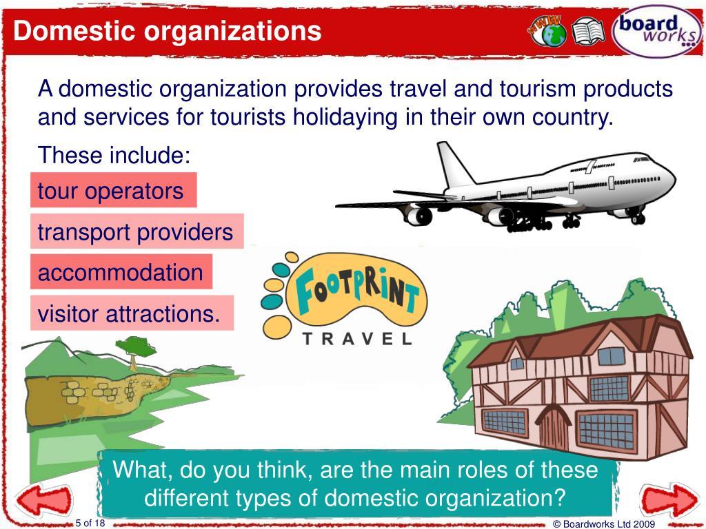 Domestic organizations