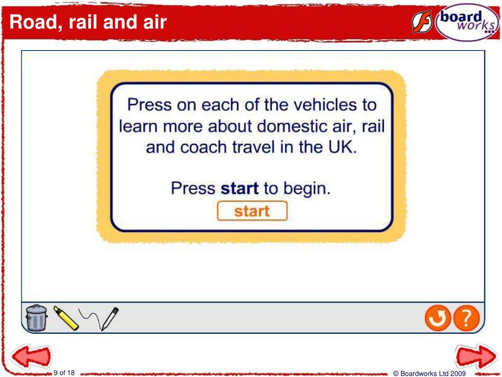 Road, rail and air