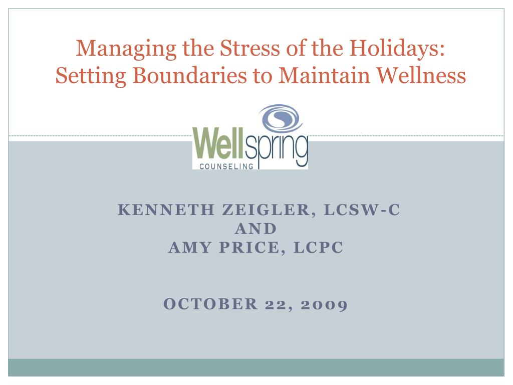 managing the stress of the holidays setting boundaries to maintain wellness l.